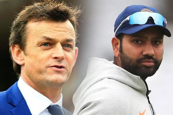 भारत में रोहित टेस्ट में भी सलामी बल्लेबाजी कर सकते हैं : गिलक्रिस्ट