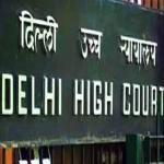 सरकारी वकीलों के बकाया भुगतान को लेकर दिल्ली हाईकोर्ट का कड़ा रुख