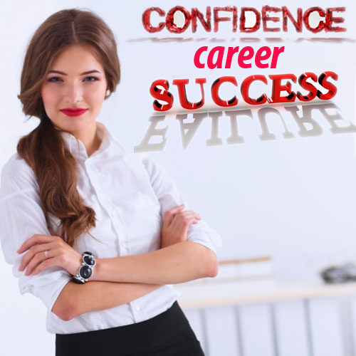 10 टिप्स:Confidence के साथ हर काम होगा कामयाब