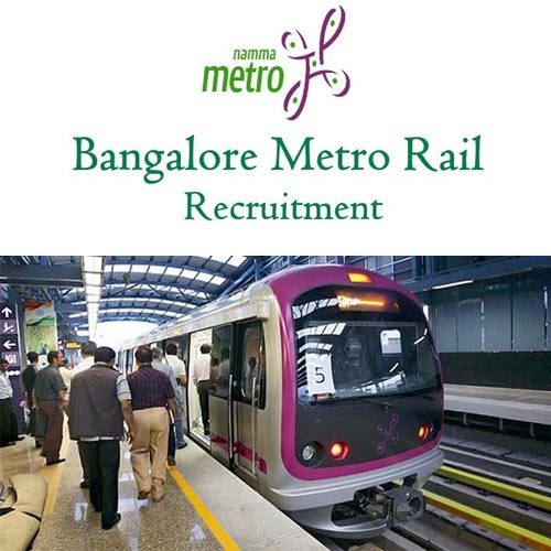 बेंगलुरू मेट्रो रेल कॉर्पोरेशन लिमिटेड में वैकेंसी, करें आवेदन