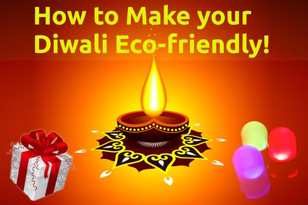 Diwali 2018 : यूं मनाएं पर्यावरण अनुकूल दिवाली