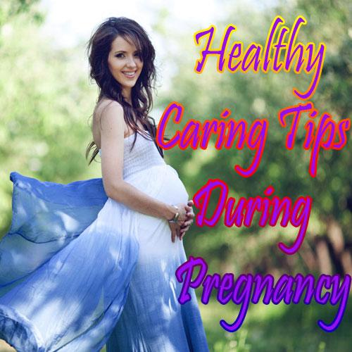 Pregnancy में हो एक अच्छी देखभाल
