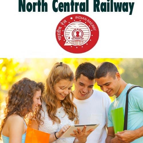 उत्तर मध्य रेलवे में वैकेंसी, करें आवेदन
