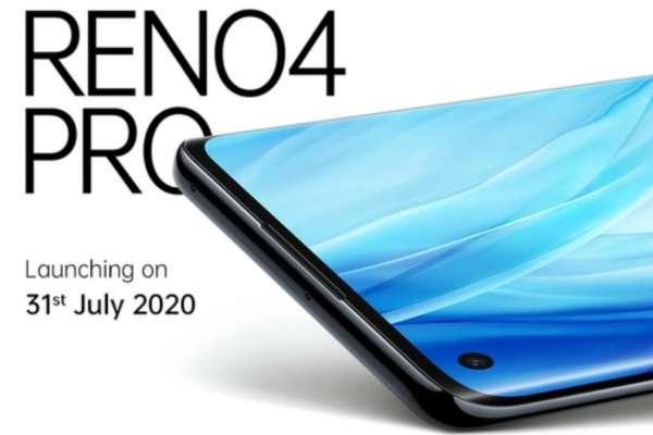 ओप्पो रेनो 4 प्रो को 31 जुलाई भारत में किया जाएगा लॉन्च
