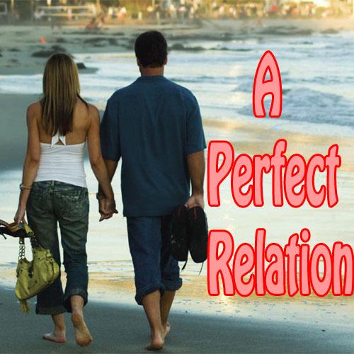 तो ऎसे पाएं 7 दिनों में Perfect Relationship