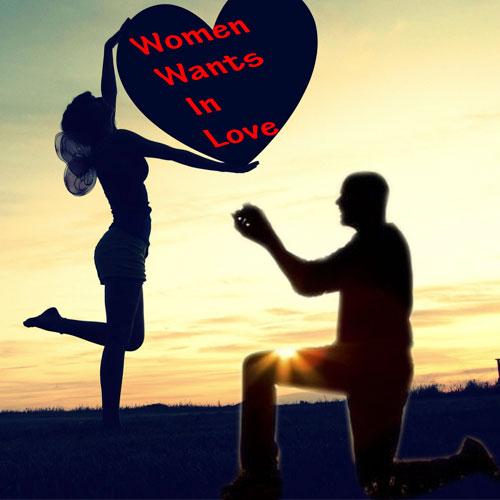 तो यह चाहिए महिलाओं को प्रेम रिश्ते से...